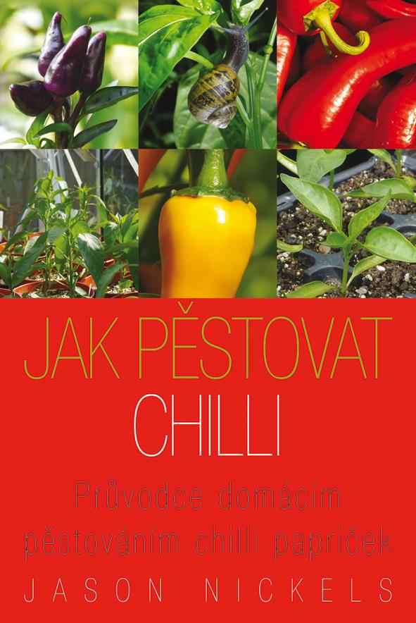 Jak pěstovat chilli - kniha o pěstování chilli